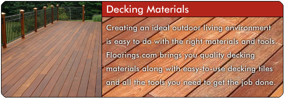 Creating an ideal outdoor living environment is easy to do with the right materials and tools. Floorings.com brings you quality decking materials along with easy-to-use decking tiles and all the tools you need to get the job done.