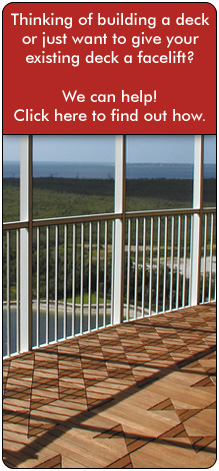 Thinking of building a deck or just want to give your existing one a facelift? We can help! Click here for more information on our decking procducts